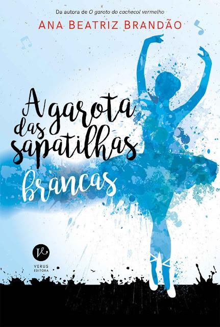 A garota das sapatilhas brancas - Ana Beatriz Brandão