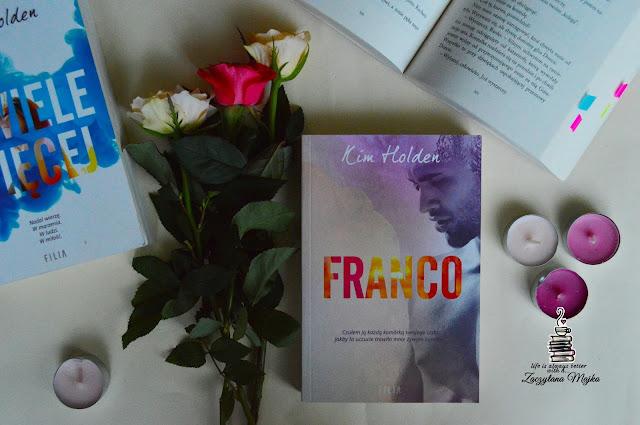 """Czy każde marzenie może się spełnić? – recenzja książki #237 – Kim Holden """"Franco"""""""