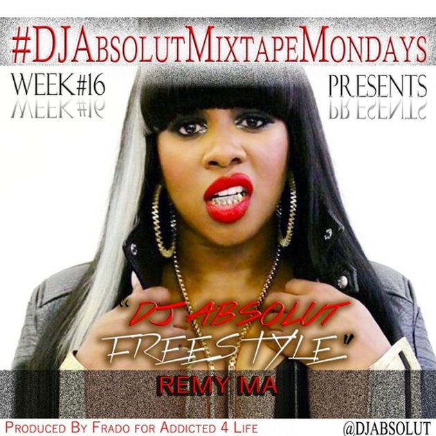 Remy Ma - DJ Absolut Freestyle