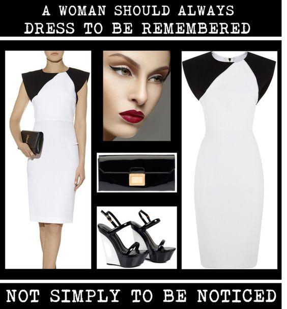 A Woman Should Always Dress To Be Remembered www.toyastales.blogspot.com #ToyasTales