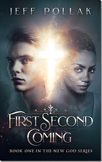 First Second Coming by Jeff Pollak