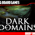 Dark Domains Preview