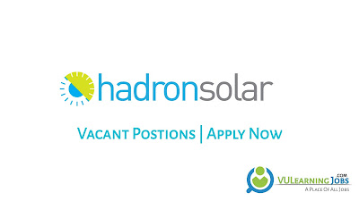 Hadron Solar Jobs In Pakistan May 2021 Latest | Apply Now