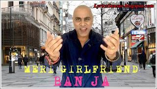 Baba Sehgal : Baby Tu Meri Girlfriend Ban Lyrics
