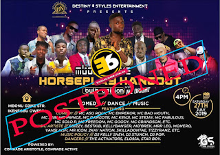 Notice Of Postponement For Mbonu Ojike Horse Party With Mc Bright