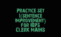 Sentence improvement for IBPS CLERK Mains, practice questions of English, Englishkendra