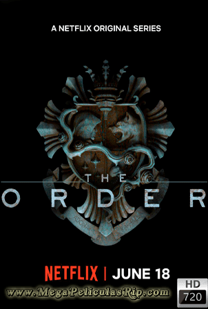 The Order Temporada 2 [720p] [Latino-Ingles] [MEGA]