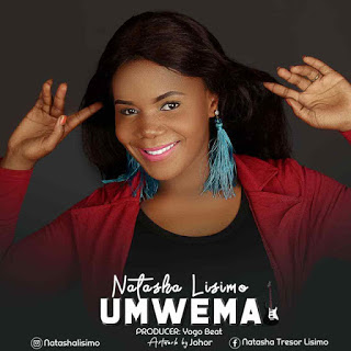Audio : Natasha Lisimo - Umwema | New Download Mp3 1