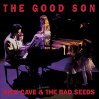 Worst to Best: Nick Cave and the Bad Seeds: 09. The Good Son