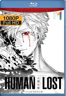 Human Lost (2019) [1080p BRrip] [Castellano-Japones] [LaPipiotaHD]