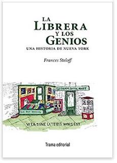 «La librera y los genios: Una historia de Nueva York» de Frances Steloff