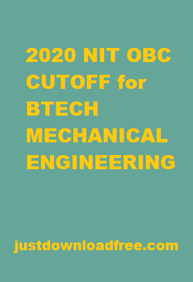 NITs OBC 2020 CUTOFF FOR BTECH MECHANICAL