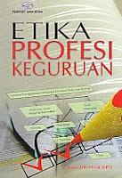 AJIBAYUSTORE  Judul Buku : Etika Profesi Keguruan Pengarang : Novan Ardy Wiyani, M.Pd.I   Penerbit : Gava Media