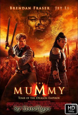La Momia: La Tumba Del Emperador Dragon [2008] [Latino-Ingles] HD 1080P  [Google Drive] GloboTV