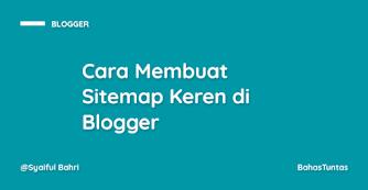 Cara Membuat Sitemap Keren di Blogger
