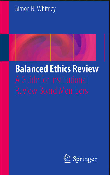 Balanced Ethics Review-A Guide for Institutional Review Board Members (Dec 6, 2015)