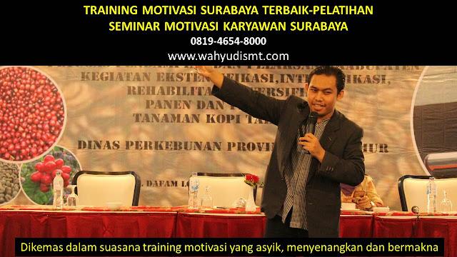 TRAINING MOTIVASI SURABAYA - TRAINING MOTIVASI KARYAWAN SURABAYA - PELATIHAN MOTIVASI SURABAYA – SEMINAR MOTIVASI SURABAYA