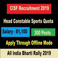 CISF Head Constable GD Bharti 2019