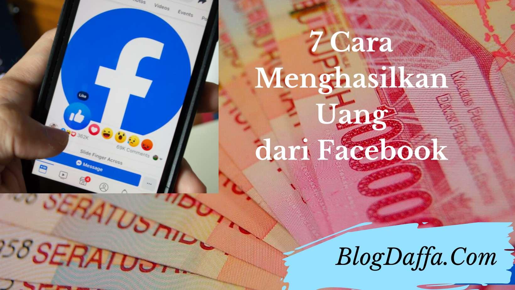 Cara menghasilkan uang dari Facebook