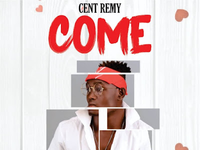 HOT BANG: Cent Remy ~ Come