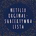 Netflix Orginal - najlepsze seriale. Subiektywna lista.