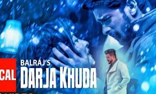 Darja Khuda Lyrics | Balraj | Singh Jeet |