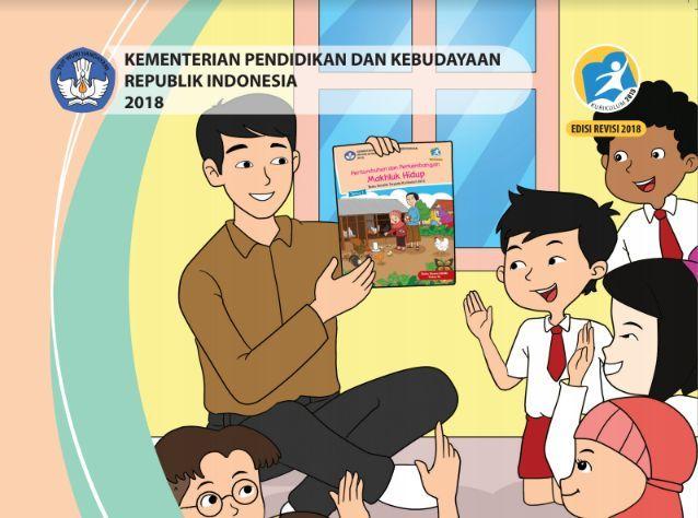 Buku Guru Kelas 3 SD/MI Tema 1: Pertumbuhan dan perkembangan makhluk hidup