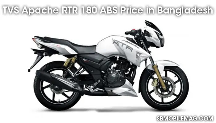 TVS Apache RTR 180 ABS, TVS Apache RTR 180 ABS Price, TVS Apache RTR 180 ABS Price in Bangladesh
