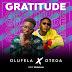 [Music] Olufela Ft. Otega – Gratitude