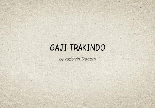 Gaji Karyawan Trakindo