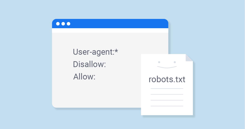 ما هو ملف robots.txt وشرح انشاء ملف روبوت robots.txt مخصص لمدونة بلوجر