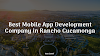 Best Mobile App Development Company in Rancho Cucamonga