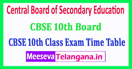 CBSE 10th Time Table 2018 Central Board of Secondary Education 10th Class Date Sheet 2018 Download