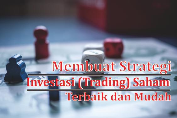 strategi investasi saham terbaik dan mudah versi blogsaham.com