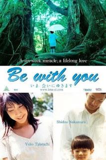 Be With You ปาฏิหาริย์ 6 สัปดาห์ เปลี่ยนฉันให้รักเธอ (2004) [พากย์ไทย+ซับไทย]