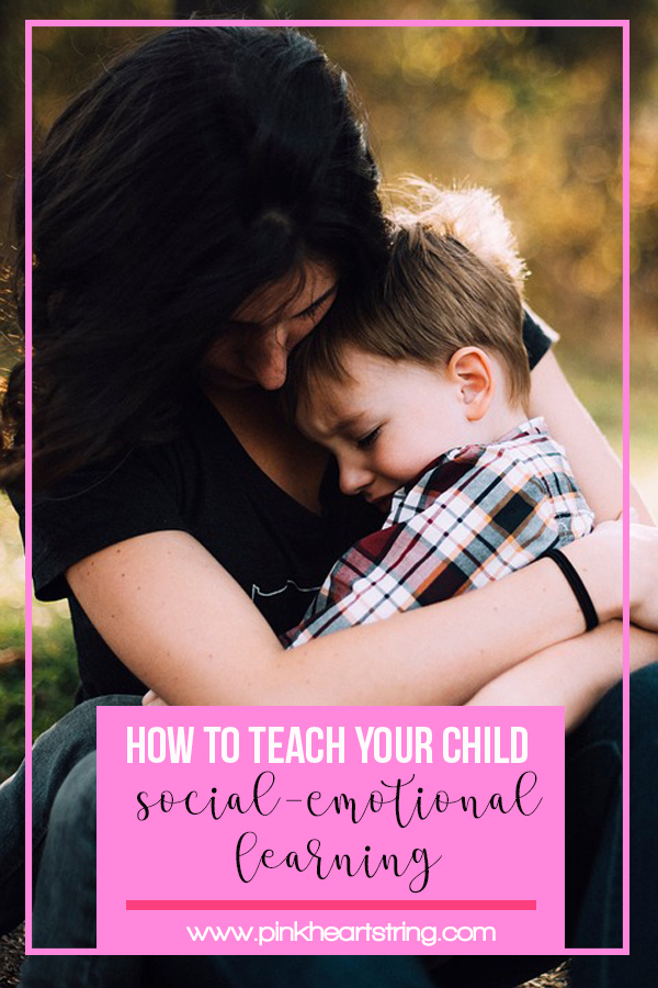 How To Teach Your Child Social-Emotional Learning