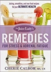 Review - The Juice Lady's Remedies For Stress & Adrenal Fatigue