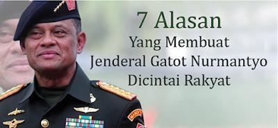 Jenderal Gatot Nurmantyo beberapa hari belakangan ini menjadi buah bibir banyak orang