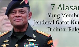 Jenderal Gatot Nurmantyo menjadi buah bibir banyak orang