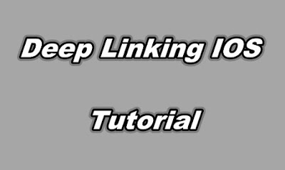 Deep Linking IOS Tutorial