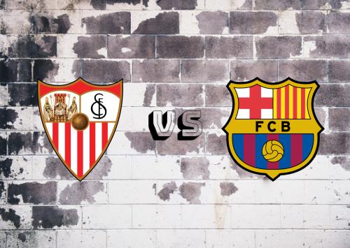 Sevilla vs Barcelona  Resumen y Partido Completo