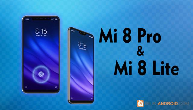 mi-8-pro-dan-mi-8-lite-spesifikasi-01, mi-8-pro, mi-8-lite, xiaomi