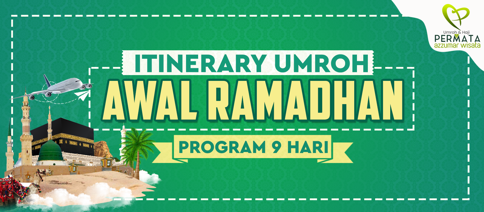 program Umroh awal Ramadhan 2020 program 9 hari