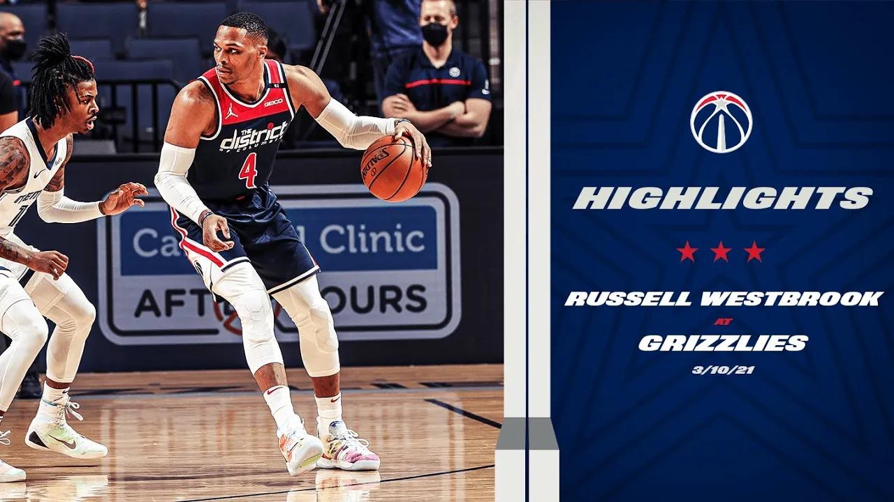 Russell Westbrook 20pts 5reb 10ast vs MEN   March 10, 2021   2020-21 NBA Season