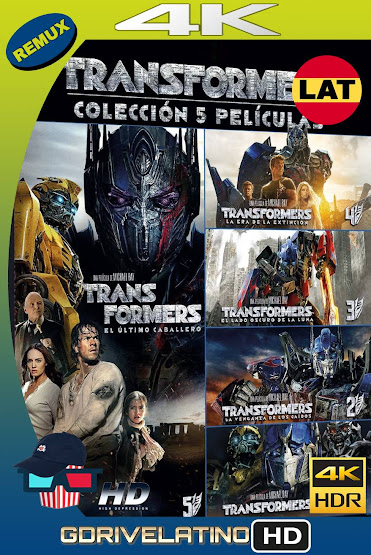 Transformers (2007-2017) Saga Completa REMUX 4K HDR Latino-Ingles MKV