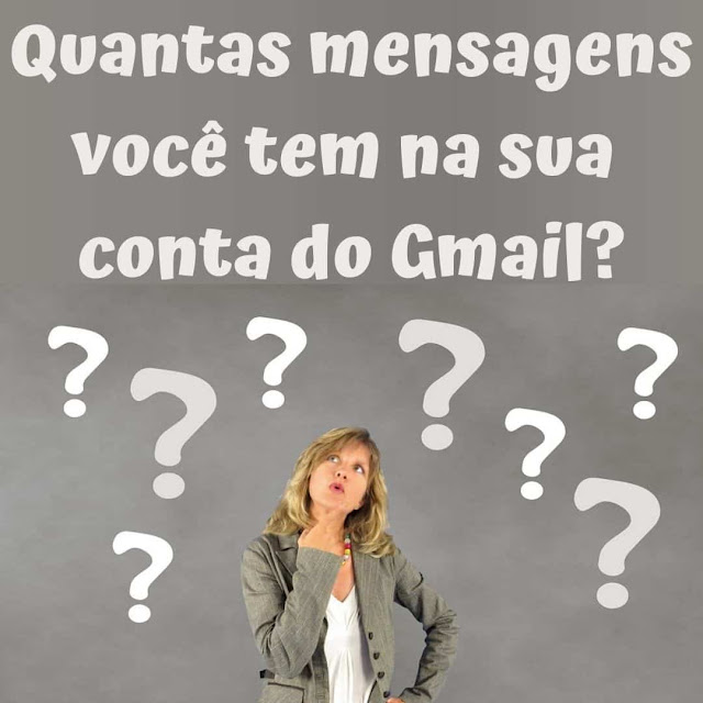Quantas mensagens você tem na sua conta do Gmail