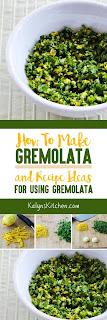 How to Make Gremolata and Recipe Ideas for Using Gremolata found on KalynsKitchen.com