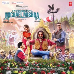 The Legend Of Michael Mishra (2016) MP3 Songs