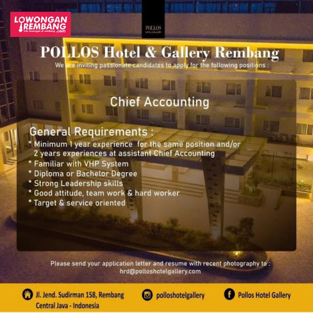 Lowongan Kerja Chief Accounting Pollos Hotel & Gallery Rembang