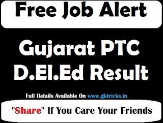 Gujarat PTC D.El.Ed Result